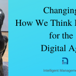 Changing How We Think Business for the Digital Age