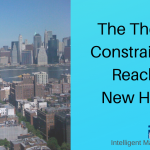 The Theory of Constraints and Reaching New Heights
