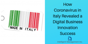 How Coronavirus in Italy Revealed a Digital Business Innovation Success