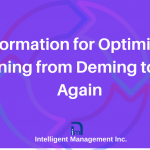 Transformation for Optimization – Learning from Deming to Start Again