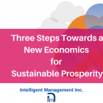 Three Steps Towards a New Economics for Sustainable Prosperity