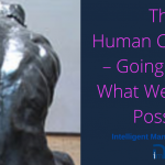 The Human Constraint – Going Beyond What We Think Is Possible