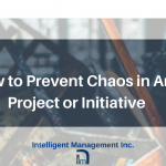 How to Prevent Chaos in Any Project or Initiative