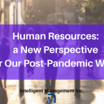 Human Resources – a New Perspective for Our Post-Pandemic World