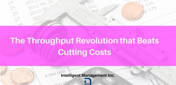 The Throughput Revolution that Beats Cutting Costs