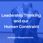 Leadership Thinking and our Human Constraint