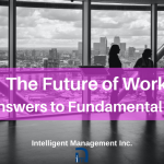 The Future of Work: Viable Answers to Fundamental Questions