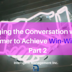 Changing the Conversation with the Customer to Achieve Win-Win Sales Part 2